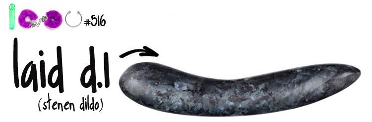 Dit is een afbeelding van laid d 1 stenen dildo stone dildo review